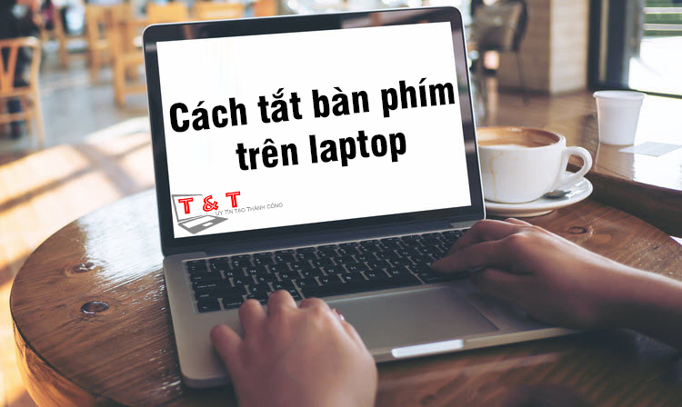 cach-tat-ban-phim-laptop1