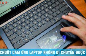 chuot-laptop-khong-duy-chuyen-duoc