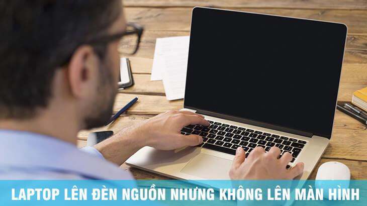 laptop-khong-len-man-hinh
