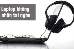 laptop-khong-nhan-tai-nghe