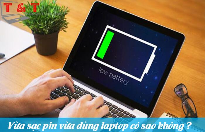 vua-sac-pin-vua-dung-laptop-co-sao-khong